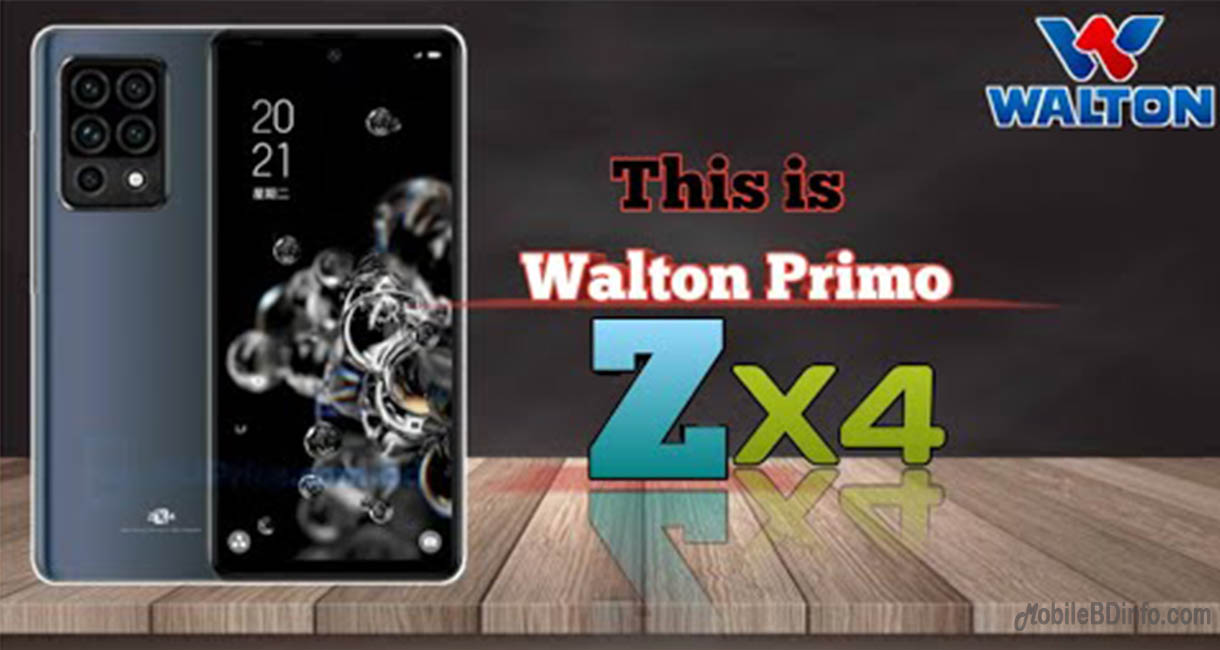 Walton Primo ZX4 Price in Bangladesh and Full Specifications
