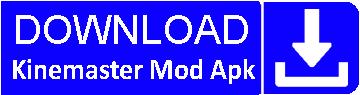 kinemaster mod apk download no watermark fully unlocked digitbin